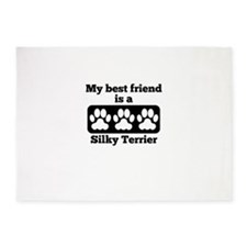 My Best Friend Is A Silky Terrier 5'x7'Area Rug