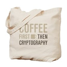 Coffee Then Cryptography Tote Bag