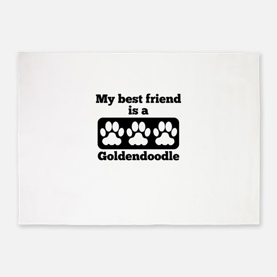My Best Friend Is A Goldendoodle 5'x7'Area Rug
