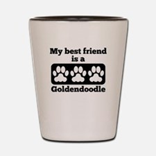 My Best Friend Is A Goldendoodle Shot Glass