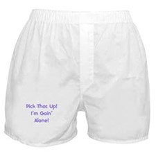 Pick Up Going Alone Boxer Shorts