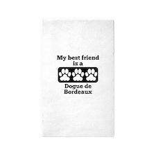 My Best Friend Is A Dogue de Bordeaux Area Rug