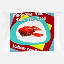 Pinch the Tail Suck the Head Pillow Case