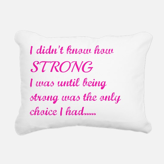 Strong Rectangular Canvas Pillow