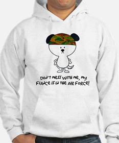dont mess with me..fiance air Hoodie