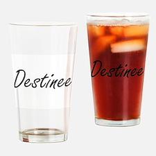 Destinee artistic Name Design Drinking Glass