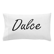 Dulce artistic Name Design Pillow Case