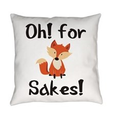Oh! For Fox Sakes! Everyday Pillow