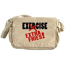 Exercise? Extra Fries! Messenger Bag