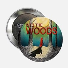 """Into The Woods Summer 2015 2.25"""" Button"""