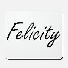 Felicity artistic Name Design Mousepad
