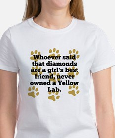 Yellow Labs Are A Girls Best Friend T-Shirt