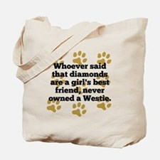 Westies Are A Girls Best Friend Tote Bag