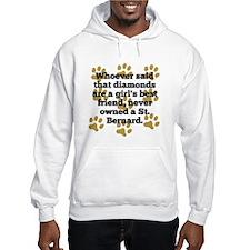 St. Bernards Are A Girls Best Friend Hoodie