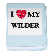 I Love MY Wilder baby blanket