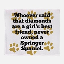 Springer Spaniels Are A Girls Best Friend Throw Bl