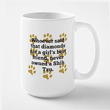 Shih Tzus Are A Girls Best Friend Mugs