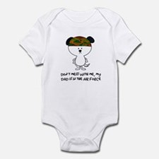 dont mess with me..airforce ( Infant Bodysuit