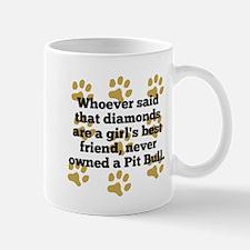 Pit Bulls Are A Girls Best Friend Mugs