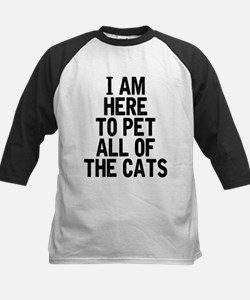 Here To Pet All Of The Cats Baseball Jersey