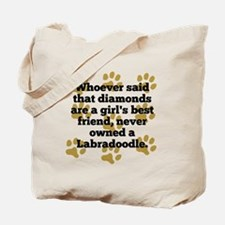 Labradoodles Are A Girls Best Friend Tote Bag