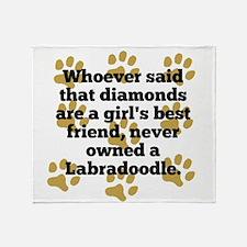 Labradoodles Are A Girls Best Friend Throw Blanket