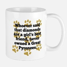 Great Pyrenees Are A Girls Best Friend Mugs