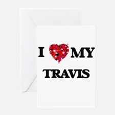 I Love MY Travis Greeting Cards
