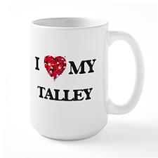 I Love MY Talley Mugs
