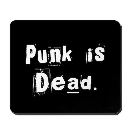 Punk is Dead Mousepad