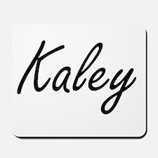 Kaley artistic Name Design Mousepad