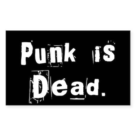 Punk is Dead Rectangle Sticker