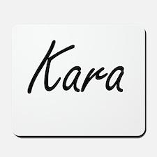 Kara artistic Name Design Mousepad