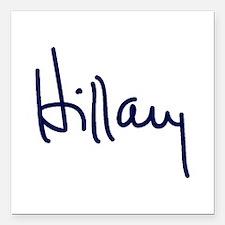 """Hillary Signature Square Car Magnet 3"""" x 3"""""""