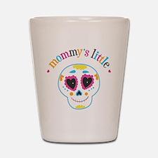 Mommy's Sugar Skull Shot Glass