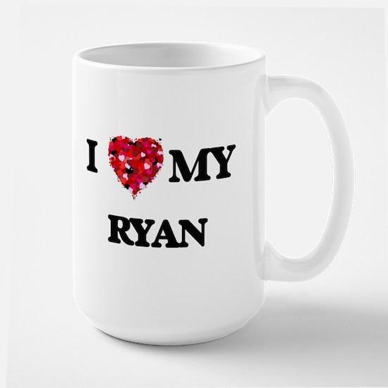 I Love MY Ryan Mugs