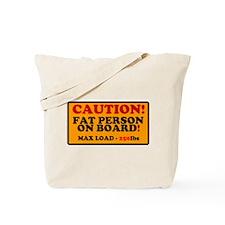 SIGN - CAUTION - FAT PERSON ON BOARD - MA Tote Bag