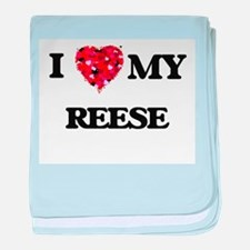 I Love MY Reese baby blanket