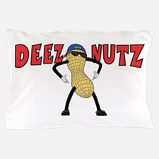 DEEZ NUTZ Pillow Case