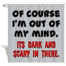 DARK AND SCARY Shower Curtain