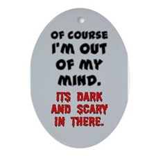 DARK AND SCARY Ornament (Oval)