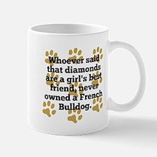 French Bulldogs Are A Girls Best Friend Mugs