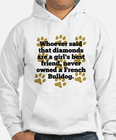 French Bulldogs Are A Girls Best Friend Hoodie