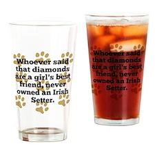 Irish Setters Are A Girls Best Friend Drinking Gla