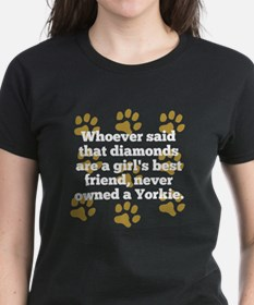 Yorkies Are A Girls Best Friend T-Shirt