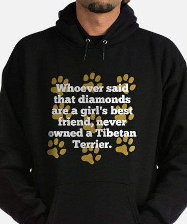 Tibetan Terriers Are A Girls Best Friend Hoodie