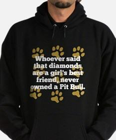 Pit Bulls Are A Girls Best Friend Hoodie