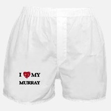 I Love MY Murray Boxer Shorts