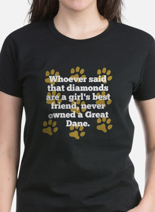 Great Danes Are A Girls Best Friend T-Shirt