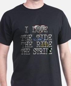 love the tide ride stride T-Shirt
